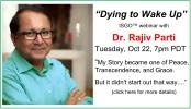 Live Event with Dr Rajiv Parti Tues 10/22 at 7:00 pm PDT