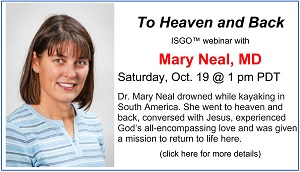Live ISGO Event w Mary Neal, MD Oct 19 at 1:00 pm PDT